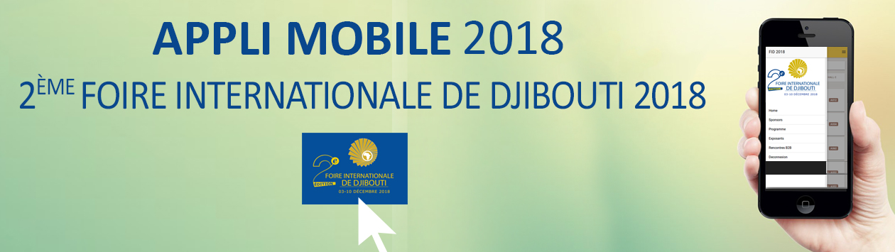 Seconde édition de la Foire Internationale de Djibouti
