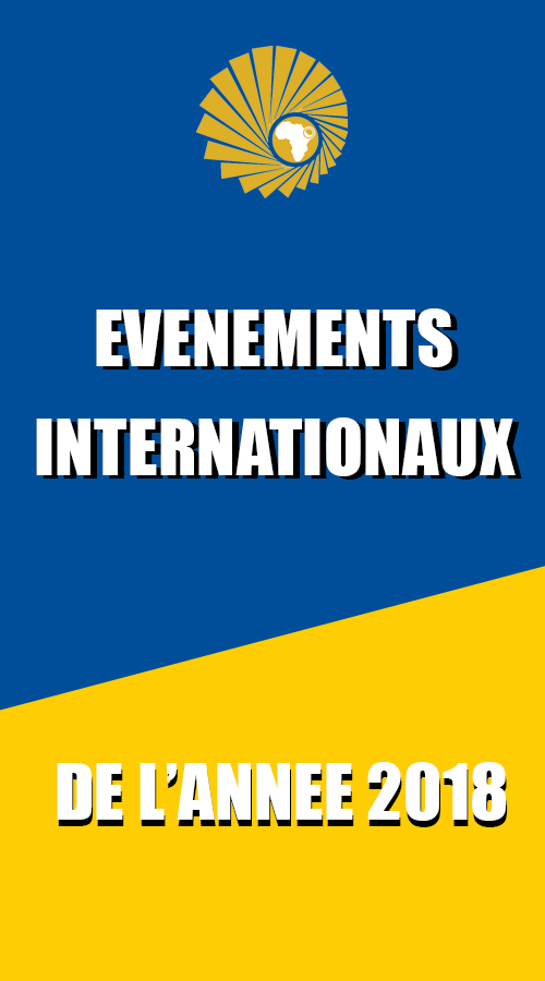 EVENEMENTS INTERNATIONAUX DE L'ANNEE 2018